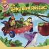 The Baby Bird Rescue! - Sascha Paladino, Little Airplane Productions, Todd McArthur