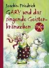 Amanda X. Gary und das singende Geisterkränzchen - Joachim Friedrich, Edda Skibbe