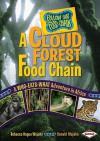 A Cloud Forest Food Chain: A Who-Eats-What Adventure in Africa - Rebecca Hogue Wojahn, Donald Wojahn, W.H. Beck