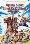 Oglala Sioux Chief Crazy Horse - William R. Sanford