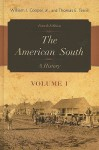 The American South, Volume 1: A History - William J. Cooper Jr.