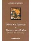 Noite na taverna e Poemas escolhidos (de Lira dos vinte anos) - Álvares de Azevedo, Douglas Tufano