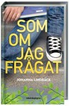 Som om jag frågat - Johanna Lindbäck