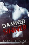 Damned Sinner - Jami Denise