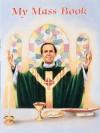 My Mass Book (Catholic Classics (Regina Press)) - Victor Hoagland