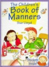 The Children's Book Of Manners - Sue Lloyd