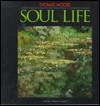 Soul Life - Thomas Moore