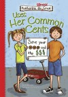 Katharine the Almost Great Uses Her Common Cents - Lisa Mullarkey, Phyllis Harris