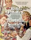 Bold Palates: Australia's Gastronomic Heritage - Barbara Santich