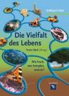 Die Vielfalt Des Lebens: Wie Hoch, Wie Komplex, Warum? - Erwin Beck