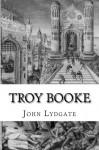 Troy Booke - John Lydgate