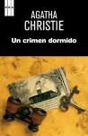 Un crimen dormido (AGATHA CHRISTIE 125A) (Spanish Edition) - Alberto Coscarelli, Agatha Christie