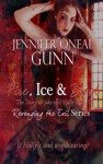 Fire, Ice & Blood: The Story of Jake and Holly Book 1 (Revenging the Evil Series) - Jennifer Oneal Gunn