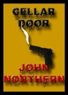 Cellar Door - John Northern
