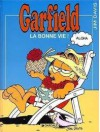 La Bonne Vie ! (Garfield, #9) - Jim Davis