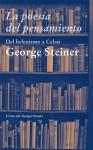 La poesía del pensamiento (El Ojo del Tiempo) - George Steiner, María Condor [Orduña]