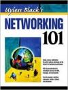 Uyless Black's Networking 101 - Uyless D. Black