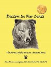 Doctors in Fur Coats: The Miracle of the Human Animal Bond - Alan Blain Cunningham