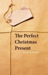The Perfect Christmas Present - Berwick Coates
