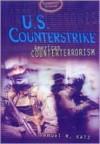 U.S. Counterstrike: American Counterterrorism - Samuel M. Katz
