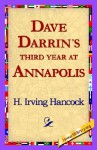 Dave Darrin's Third Year at Annapolis - H. Irving Hancock