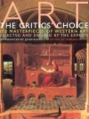 Art - The Critics Choice: 150 Masterworks of Western Art Selected and Defined by the Experts - Marina Vaizey
