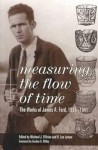 Measuring the Flow of Time: The Works of James A. Ford, 1935-1941 - James Ford, R. Lee Lyman, Michael J. O'Brien, Gordon Willey
