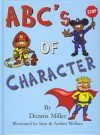 ABCs of Character - Dennis Miller