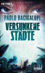 Versunkene Städte - Paolo Bacigalupi