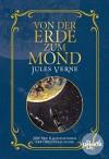 Von der Erde zum Mond: Mit Illustrationen der Originalausgabe - Jules Verne