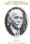Notebooks of Paul Brunton - Paul Brunton