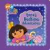 Dora's Bedtime Adventures - Lauryn Silverhardt, Phoebe Beinstein