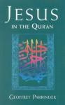 Jesus in the Quran - Geoffrey Parrinder