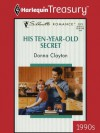 His Ten-Year-Old Secret (Silhouette Romance) - Donna Clayton