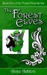 The Forest Elves - Anna Ashton
