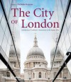 City of London: Architectural Tradition and Innovation in the Square Mile - Nicholas Kenyon