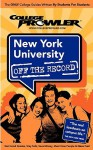 New York University Off the Record - Meredith Turley, College Prowler, Kimberly Moore, Jon Skindzier