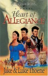 Heart of Allegiance - Jake Thoene, Luke Thoene