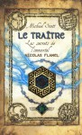 Le Traitre (Les secrets de l'immortel Nicolas Flamel, #5) - Michael Scott