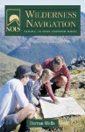 NOLS Wilderness Navigation (NOLS Library) - Darran Wells