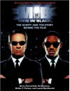 Men in Black: The Script and the Story Behind the Film (Newmarket Pictorial Moviebook) - Barry Sonnenfeld