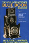 Hove International Blue Book: Price Guide & Handbook for Collectable Cameras - John Wade