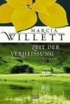 Zeit der Verheissung - Marcia Willett, Marieke Heimburger