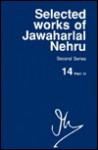 Selected Works of Jawaharlal Nehru, 2nd Series: Vol 14: Part 2, 8 April-31 July 1950 - Jawaharlal Nehru, S. Gopal