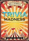 Trivia Madness: 1000 Fun Trivia Questions (Trivia Quiz Questions and Answers) - Bill O'Neill