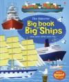Big Book of Big Ships - Minna Lacey