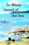 Sound of the Sea - Leo Walmsley