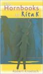 Hornbooks of Rita K. - Robert Kroetsch