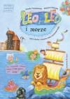 Leo, Leo i morze czyli o duchu z muzeum, który zaczarował mapę - Jovanka Tomaszewska, Wojciech Kołyszko