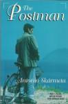 The Postman: Il Postino - Antonio Skármeta, Katherine Silver